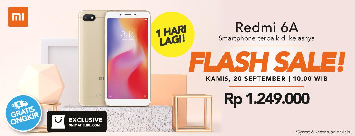 Tips Sukses Ikutan Flash Sale Xiaomi Redmi 6A Besok di Blibli.com